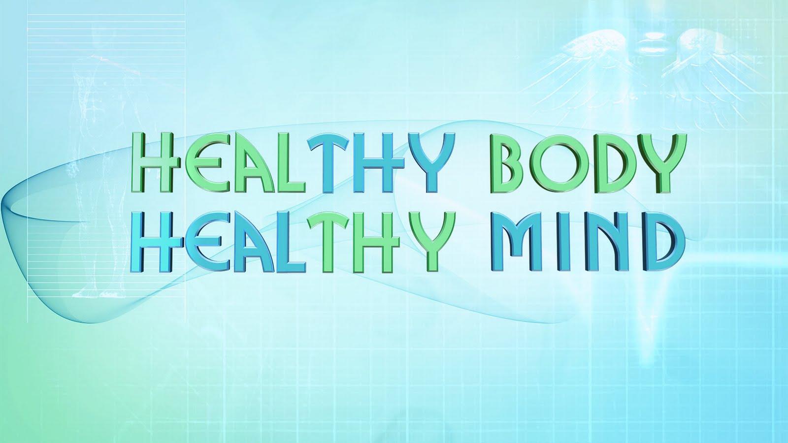 health mind healthy body